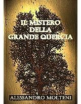 Il Mistero della Grande Quercia (Italian Edition)