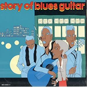 Story Of Blues Guitar