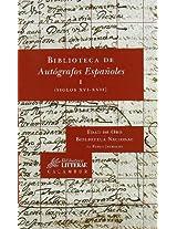 Biblioteca de autografos espanoles (siglos XVI-XVII) / Library of Spanish Autographs (XVI-XVII Centuries) (Biblioteca Litterae)