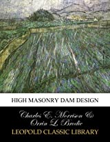 High masonry dam design