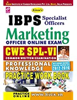 Kiran's IBPS Marketing Officer Online Exam CWE SPL - VI Professional Knowledge Practice Work Book - 1757