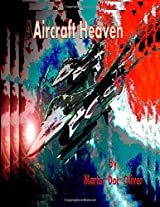 Aircraft Heaven (Doc Oliver's Staircase to Heaven)