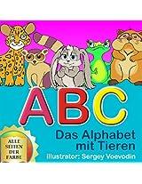 Das Alphabet mit Tieren. ABC der Tiere (German Edition)