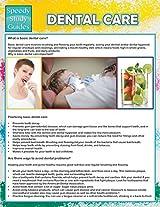 Dental Care (Speedy Study Guide)