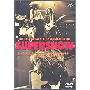 Supershow The Last Great Sixties Muscial Event