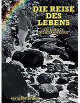 Die Reise des Lebens: Ein Einblick In Die Kampfkunst (German Edition)