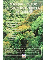 Manual Tutor de supervivencia en tierra/ Land Survival Manual