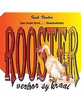 Rooster verloor sy kraai: Oom Vossie Vertel . . .' Kinderboekreeks