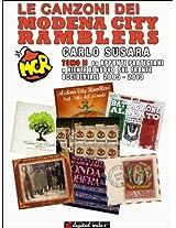 Le canzoni dei Modena City Ramblers Tomo II: Da Appunti Partigiani a Niente di nuovo sul fronte occidentale 2005-2013 (Collana Linguaggi e Parole) (Italian Edition)
