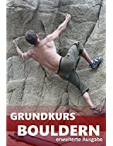 Grundkurs Bouldern (German Edition)