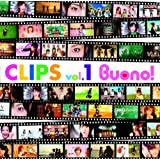 CLIPS vol.1 [DVD]Buono!�ɂ��