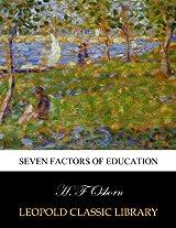 Seven factors of education