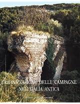 Urbanizzazione Delle Campagne Nell Italia Antica (Atlante Tematico Di Topografia Antica)