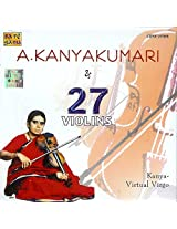 A. Kanyakumaari & 27 Violins