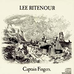 ♪Captain Fingers [from US] [Import]  Lee Ritenour