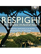 Respighi: Complete Orchestral Music