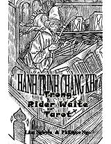 Fool's Journey in Rider Waite Tarot: Hanh Trinh Chang Kho Trong Tarot