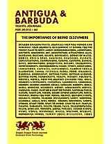 Antigua & Barbuda Travel Journal, Pop. 89,018 + Me