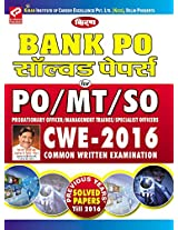 Kiran's Bank PO Solved Papers Probationary Officer/Management Trainee/Specialist: CWE-2015 (Common Written Examination) (2003-2015)