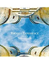 Rhodes Experience: Selected By Tasos Giasiranis