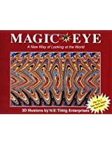 Magic Eye: A New Way of Looking at the World (N E Thing Enterprises)
