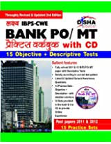 Lakshya IBPS - CWE Bank PO/MT Exam Practice Workbook for Objective & Descriptive Test (with CD)