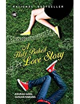 "A Half Baked Love Story: ""Not"" A Sweet Love Recipe..!"