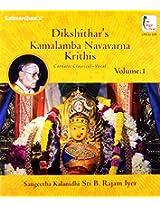 Dikshitar's Kamalamba Navavarna Krithis  - Volume 1