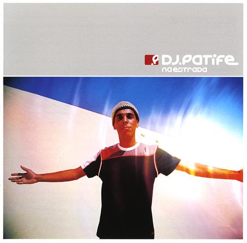 DJ Patife - 2006 - Na Estrada (Brasil+Drum & Bass) [KSR KCCD187]