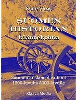 Suomen historian käännekohtia: Suomen keskeiset vaiheet 1800-luvulta 2000-luvulle