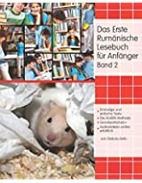 Das Erste Rumänische Lesebuch Für Anfänger: Stufe A2 Zweisprachig Mit Rumänisch-deutscher Übersetzung: Volume 2 (Gestufte Rumänische Lesebücher)