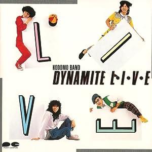 DYNAMITE L・I・V・E