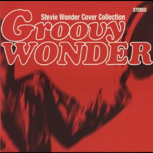 Groovy Wonder - Stevie Wonder Cover Collection