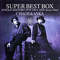 SUPER BEST BOX(CHAGE&ASKA)