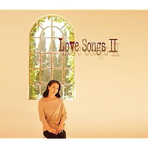 Love Songs II 〜ずっとあなたが好きでした〜