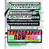 Typography Now Two: ImplosionRick Poynor�ɂ��