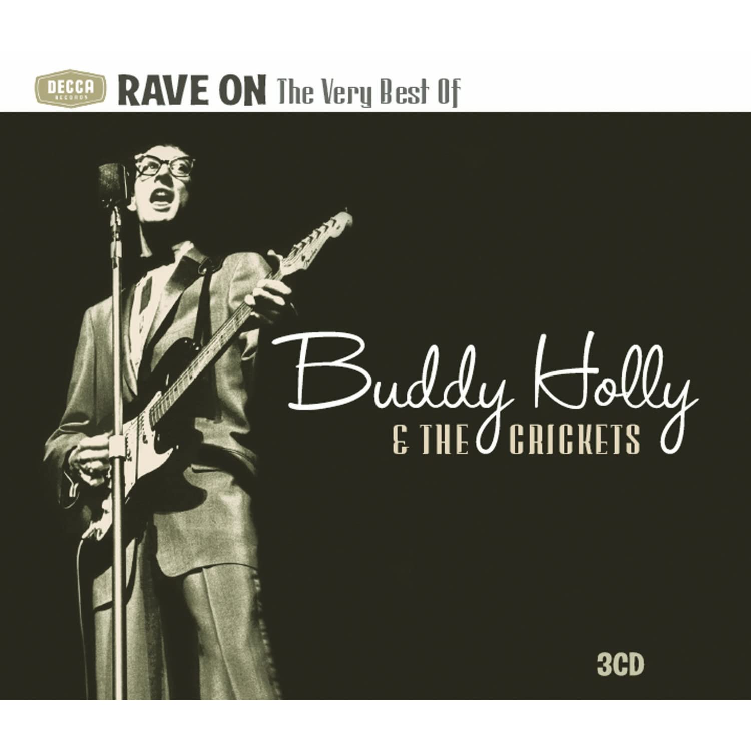 Rave On : The Very Best Of Buddy Holly & The Crickets