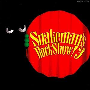 Snakeman's Rock Show! 3 暗闇でドッキリ