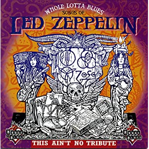 Whole Lotta Blues: Songs Of Led Zeppelin