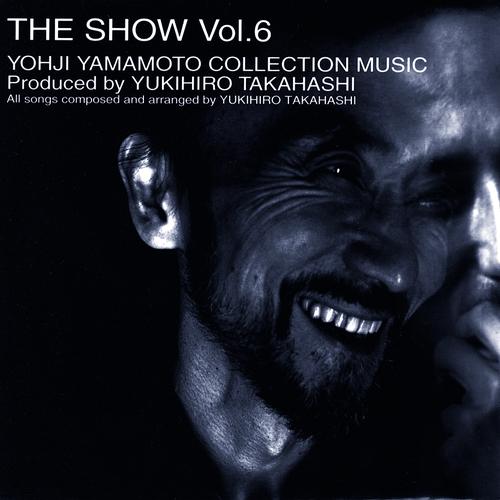 THE SHOW vol.6‾ヨージ・ヤマモト・コレクション・ミュージック