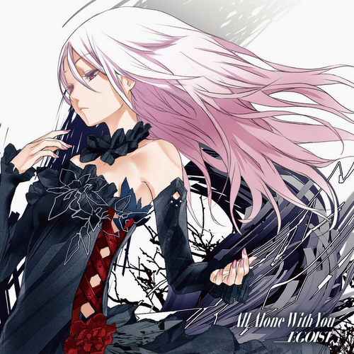 EGOIST – All Alone With You