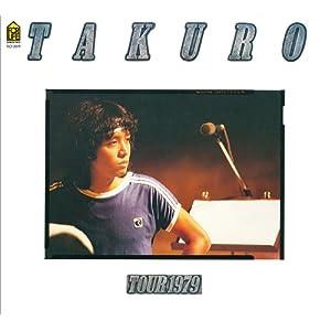 COMPLETE TAKURO TOUR 1979