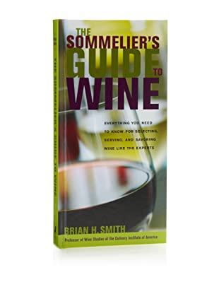 The Sommelier's Guide to Wine