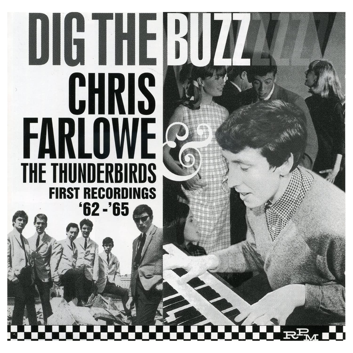 Dig the Buzz : The Complete Recordings 1962-1965