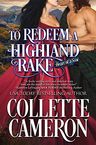 To Redeem a Highland Rake Collette Cameron