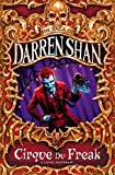 Cirque Du Freak (Saga of Darren Shan)