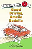 Good Driving, Amelia Bedelia (I Can Read Book)