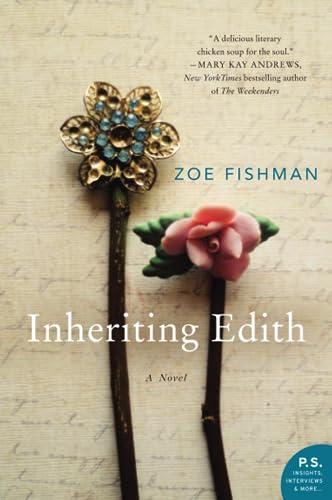 Inheriting Edith: A Novel Zoe Fishman