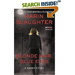 ISBN:0062442872 Blonde Hair, Blue Eyes by Karin    Slaughter