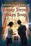 Granny Torrelli Makes Soup (Joanna Cotler Books)